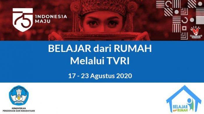 Jadwal & Streaming Belajar dari Rumah TVRI 22 Agustus 2020, Ada Talkshow Warisan Budaya Takbenda