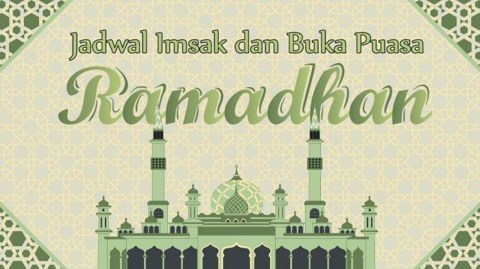 Jadwal Imsak Wilayah Kota Denpasar dan Sekitarnya Serta Niat Doa Berpuasa Hari Ke-12 Ramadhan