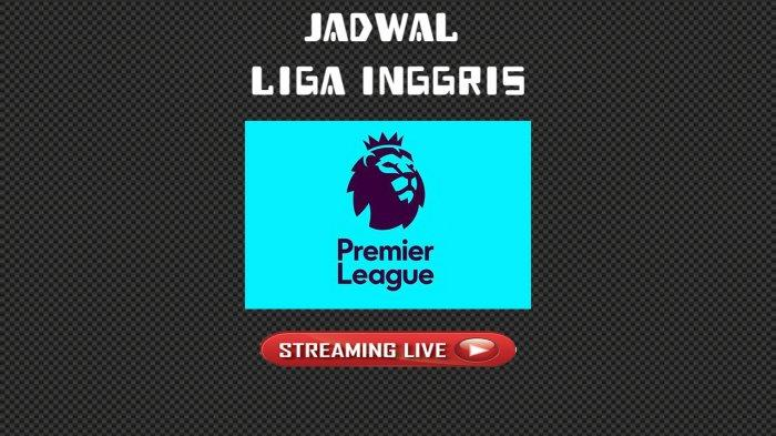 Jadwal Pembuka Liga Inggris dan Liga Spanyol Akhir Pekan, Tayang di NET, Mola TV, dan BeIN Sports