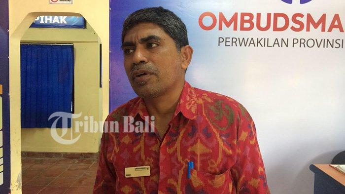 Kepala Ombudsman Perwakilan Bali, Umar Ibnu Alkhatab.