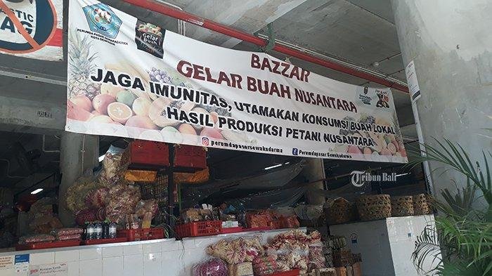 Bazar Buah Lokal di Pasar Badung Denpasar, Ada Peningkatan Penjualan Dibandingkan Buah Impor