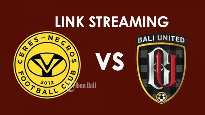 Starting XI dan Link Streaming Ceres Negros vs Bali United, 3 Pilar BU Absen