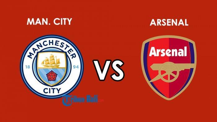 Arsenal Vs Man City, Ini Catatan Pertemuan Kedua Tim dan Siaran Link Live Streamingnya