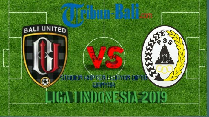 Live Streaming Bali United Vs PSS Sleman Liga 2019 Kick-off 19.30 WITA di Indosiar