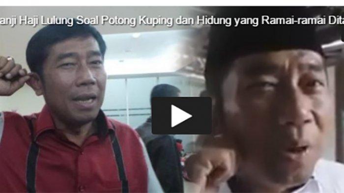 VIDEO - Sesumbar akan Potong Kuping jika Ahok Menang Pilkada, Netizen Tagih Lulung