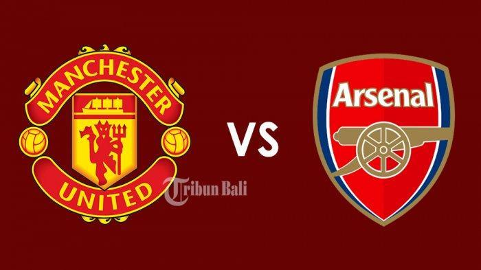 Prediksi Arsenal Vs Man United, Mampukah Meriam London Hancurkan Kutukan 14 Tahun?