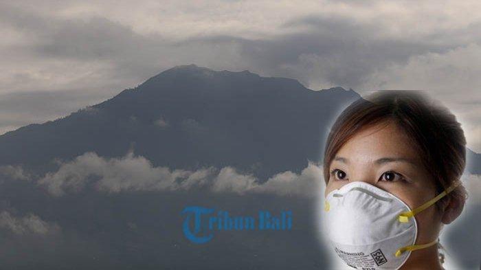 PERHATIAN! PVMBG Sarankan Masyarakat Bali Untuk SiagaMasker