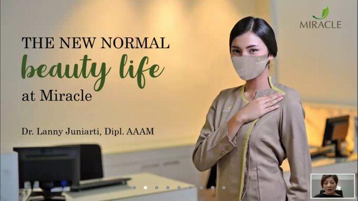Miracle Aesthetic Clinic Hadirkan 'Welcoming New Normal Beauty Life' Yang Digelar Secara Online