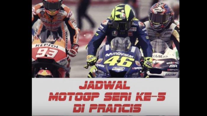 MotoGP Seri Ke-5 di Prancis, Ini Jadwalnya
