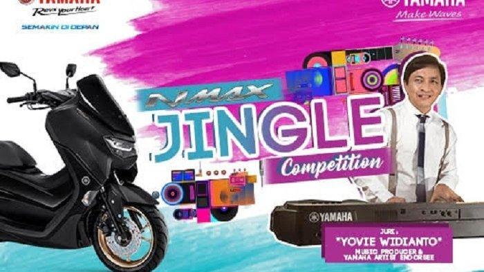 Kompetisi Jingle Yamaha All New Nmax 155 Total Hadiah Ratusan Juta