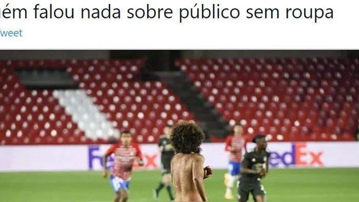 Pria Tanpa Busana Masuk dan Berlari ke Lapangan di Laga Granada vs Manchester United, Ini Sosoknya