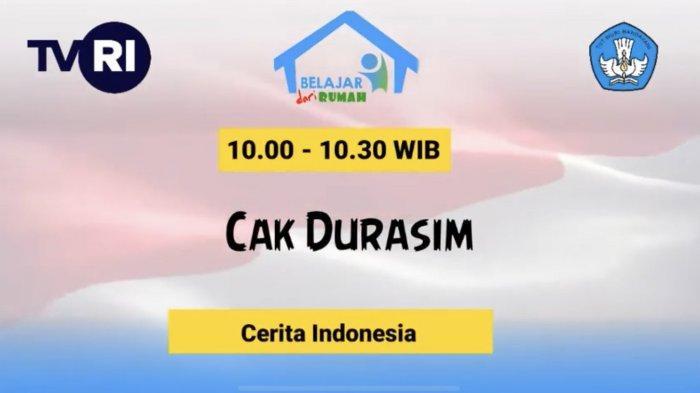 Sedang Berlangsung Program TVRI Belajar dari Rumah 2 Mei 2020, Cerita Indonesia