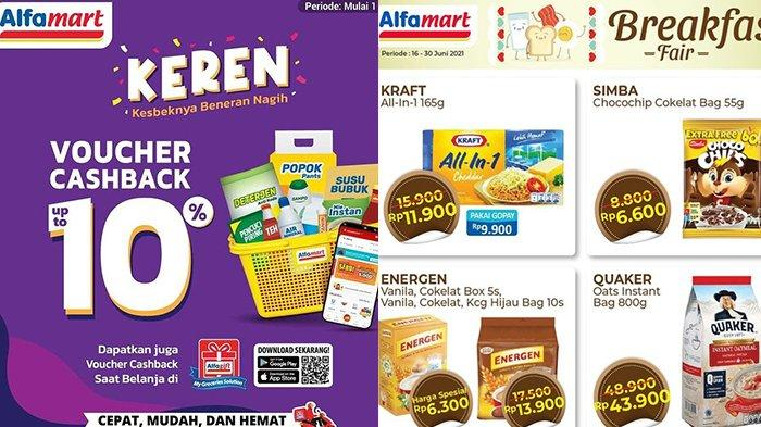 Promo <a href='https://manado.tribunnews.com/tag/alfamart' title='Alfamart'>Alfamart</a> TERBARU 16-30 Juni 2021, Breakfast Fair Rp 6 Ribuan,Diskon 50%, Minyak Goreng Gratis