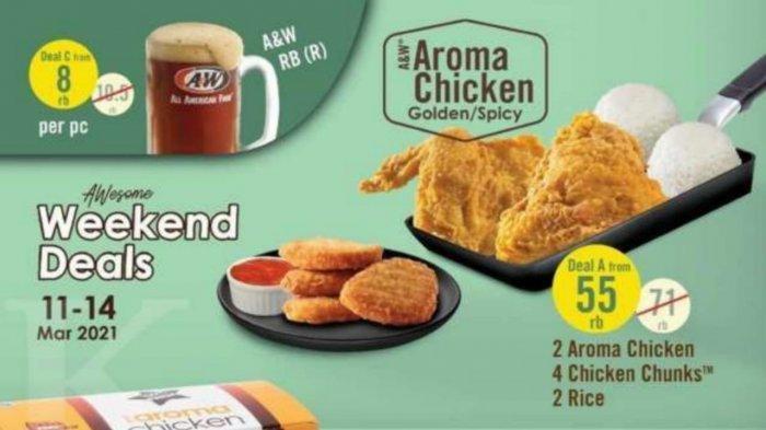 Promo A&W 13 Maret, Paket Deal A Rp 55.000 Dapat 2 Aroma Chicken, 4 Chicken Chunks dan 2 Porsi Nasi