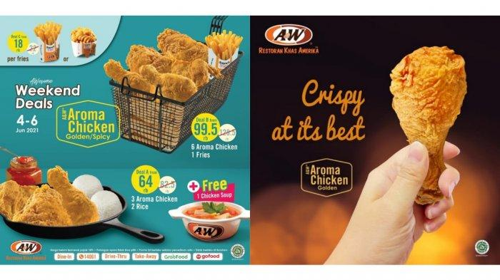 Awesome Weekend Deals! Promo A&W Periode 4-6 Juni 2021, 3 Aroma Chicken dan 2 Porsi Nasi Rp 64.000