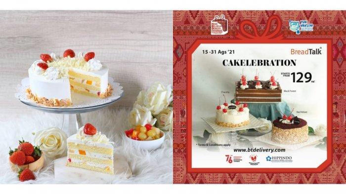 PROMO BreadTalk Hari Ini 28 Agustus 2021, Whole Cakes Hanya Rp 129 Ribuan