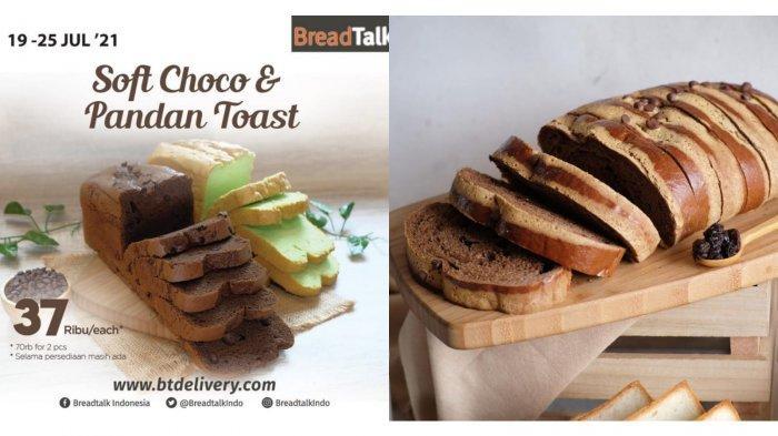 Jangan Terlewat! Promo BreadTalk Hari Ini 21 Juli 2021, Soft Choco atau Pandan Toast Rp 37.000