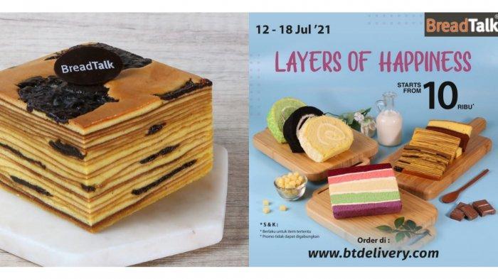 Promo BreadTalk Hari Ini 15 Juli 2021, Aneka Kue Lapis hingga Sliced Roll Mulai dari Rp 10.000