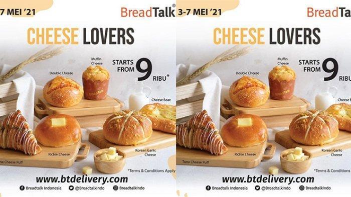 Promo BreadTalk TERBARU 3-7 Mei 2021, Muffin Cheese, Double Cheese, Korean Garlic Cheese Rp 9 Ribuan
