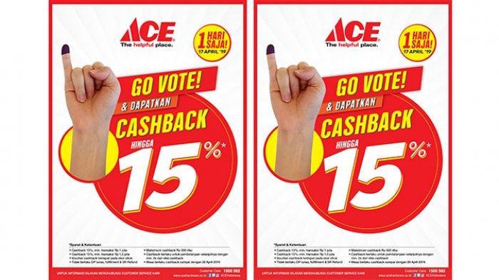 Promo Cashback 15% Pemilu 2019 dari Ace Hardware MBG, Tunjukkan Jari Ungumu Usai Nyoblos