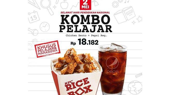 Promo Hardiknas 2019 KFC: Hanya Berlaku 1 Hari, Datang & Tunjukkan Kartu Pelajarmu!