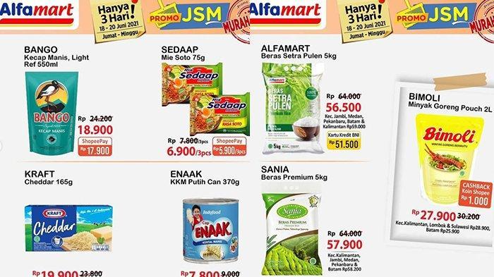 TINGGAL SEHARI Promo JSM Alfamart Banjir Diskon, Mi Instan Rp5.900/3pcs, Beras & Minyak Goreng Murah