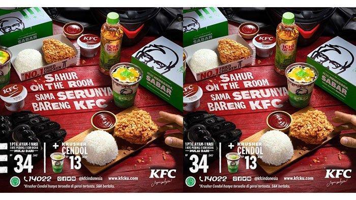 PROMO KFC Hari Ini Minggu 9 Mei 2021: Pesan Paket Kombo Ramadan, Tambah Krusher Cendol Rp13 Ribuan