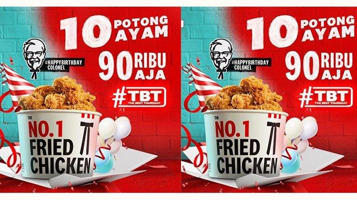 PROMO KFC Kamis 9 September 2021: Ulang Tahun Kolonel Sanders, 10 Potong Ayam Cuma Rp 90 Ribuan