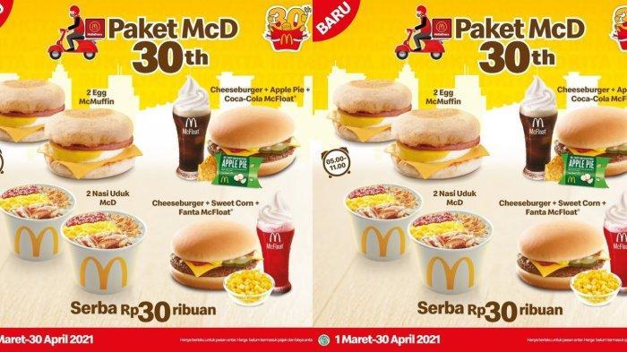 Promo McD Besok 15 Mei - 30 Juni 2021, Serba Rp 30 Ribuan dari Makanan Sampai Minuman