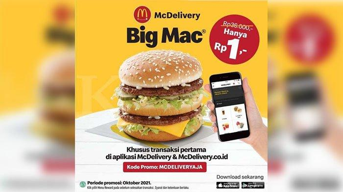 PROMO BIG MAC Oktober 2021, Dari Rp36 Ribu Menjadi Rp1 Melalui Aplikasi McDelivery