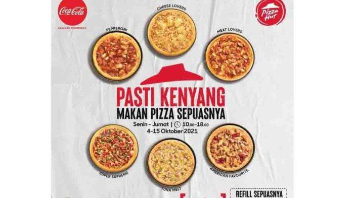 Promo Pizza Hut Minggu Ini 4-15 Oktober 2021, Promo All You Can Eat Cuma Rp 59.000
