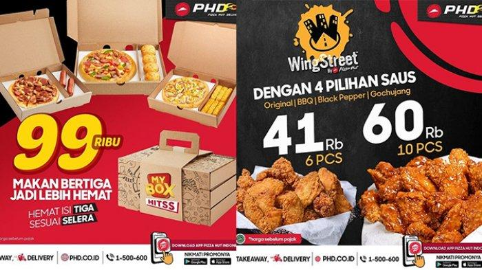 Promo Pizza Hut Delivery TERBARU April 2021, 3 Box Pizza + Snack Rp99.000,WingStreet 6 Pcs Rp41.000