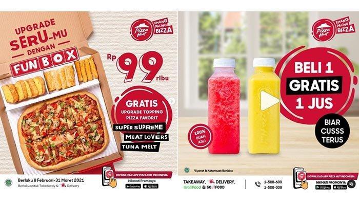 HEMAT! Promo Pizza Hut Hari Ini Minggu 21 Februari 2021: Pizza dengan 3 Macam Snack Cuma Rp 99 Ribu