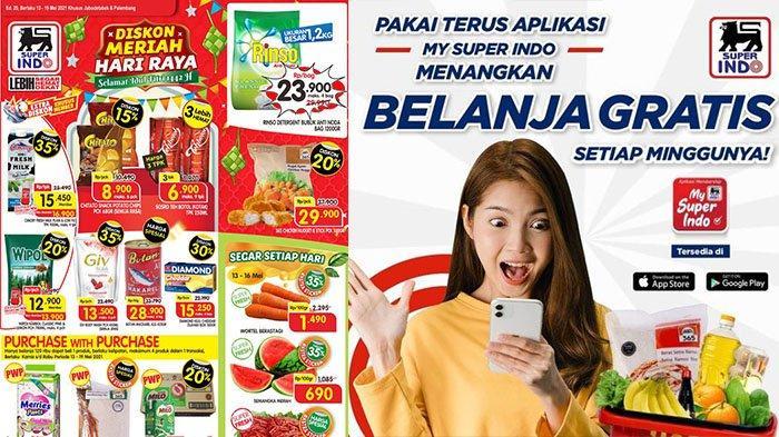 PROMO Superindo Berlaku Hari Ini 15 Mei 2021: Belanja Gratis, Minyak Goreng Rp23.900, Camilan Hemat