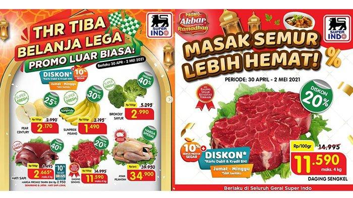 Promo Superindo 2 Mei 2021, Hati Ayam, Sayur, Biskuit Diskon 40%, Minyak Goreng Sania 2L Rp23.400