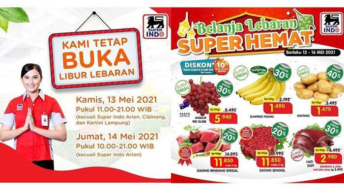 PROMO Superindo Hari Lebaran 13 Mei 2021: Rendang, Pisang Sunpride, hingga Aneka Kue Super Hemat
