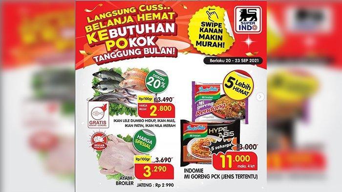 PROMO SUPERINDO 20-23 September 2021, Super Diskon & Ada Harga Special Untuk Ayam Broiler