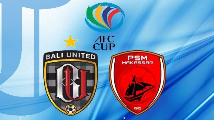 Jadwal Bali United dan PSM Makassar di Piala AFC 2020, Beda Nasib Serdadu Tridatu dan PSM