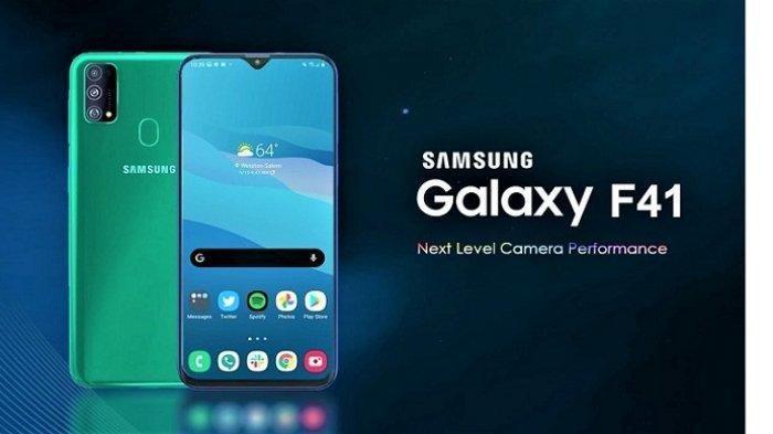 Spesifikasi Samsung Galaxy F41, OS Android 10 dan RAM 6 GB, Dibanderol Rp 3-4 Jutaan