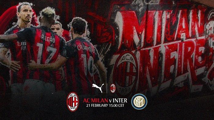Siaran Langsung RCTI Duel Seru AC Milan vs Inter Milan, Menyorot Perseteruan Ibrahimovic vs Lukaku