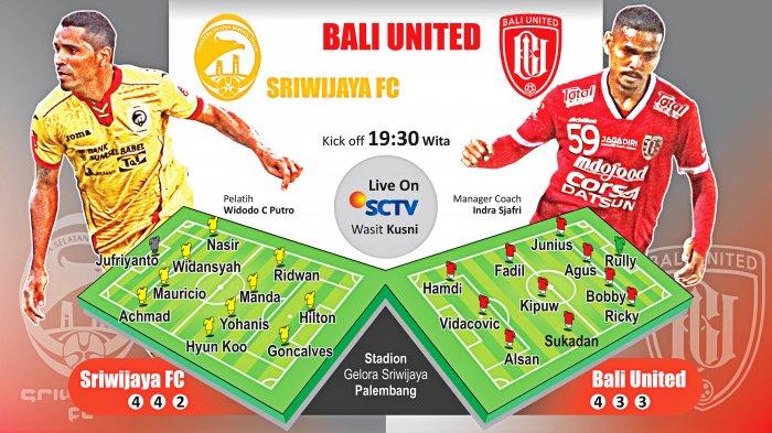 Nanti Malam Bali United Time! Sriwijaya FC Tidak Tampil Full Team