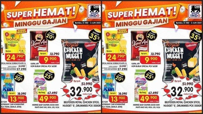 Promo Superindo 1-3 Juni 2021, Diapers, Minyak Goreng Hingga Chicken Nugget Diskon Hingga 35 Persen
