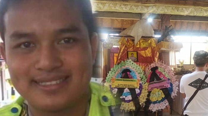 Tangis Ayah Brigadir Dewa Gede Wirayuda Pecah Saat Mandikan Jenazah, Selamat Jalan Putra Bungsu