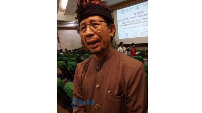 Guru Besar Unud Prof. Pitana Nilai Bali Belum Saatnya Dibuka untuk Wisman, Ini Alasannya
