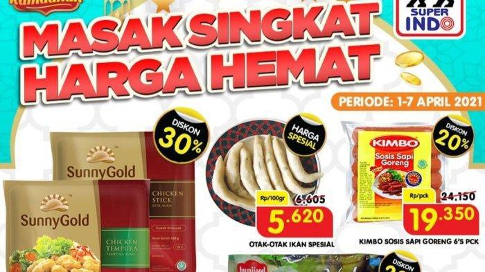 TINGGAL HARI INI, Promo Superindo: Cemilan Beli 2 Lebih Hemat, Produk Olahan Daging Diskon 30%