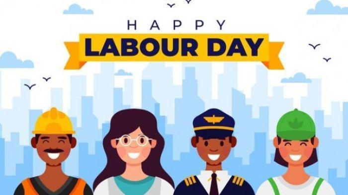 Sejarah Hari Buruh yang Diperingati Tiap Tanggal 1 Mei, Dikenal dengan May Day Atau Labour Day