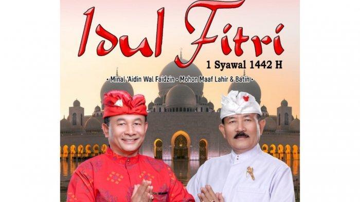 Ucapkan Selamat Idul Fitri, Bupati Gede Dana Minta Perayaan Dijalankan dengan Fokus, Tulus dan Lurus