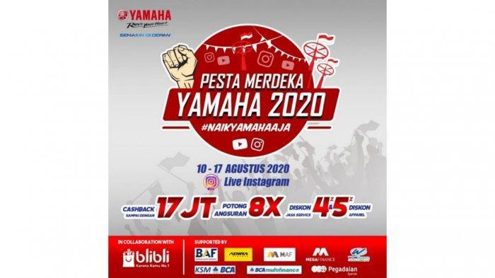 Jangan Ketinggalan, Yamaha Gelar Program Pesta Merdeka HUT Kemerdekaan RI ke-75 !