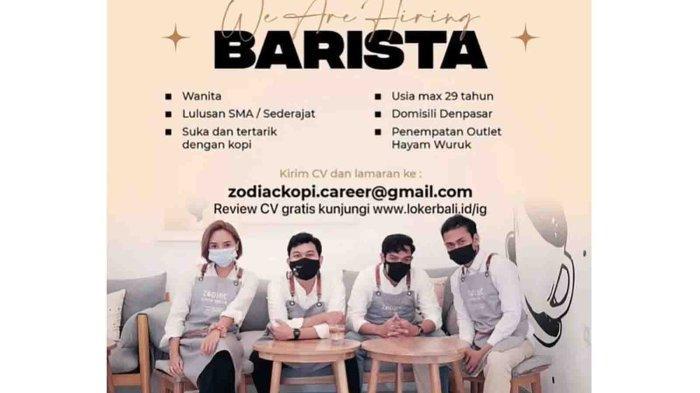 Lowongan Kerja di Denpasar, Zodiac Coffee Membutuhkan Barista, Lulusan SMA Usia Maksimal 29 Tahun