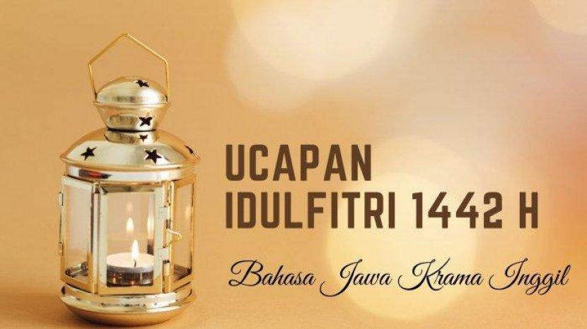 Ucapan Lebaran 2021 Dengan Bahasa Jawa Krama Inggil Dan Bahasa Indonesia Ada Kalimat Sungkeman Tribun Bali